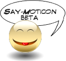 Say Moticon Beta